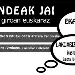 """Igandeak  Jai,  """"Azken  Eguzkilorea""""  &  Gynkana  Lakuako  Galeoian"""