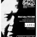 MIKEL  LABOA  1934-2008  ·  dokumentala  eta  solasaldia